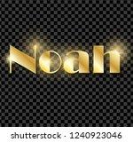 Noah. Golden Shining Name...