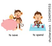 opposite to save and to spend... | Shutterstock .eps vector #1240959553