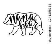 nana bear. inspirational quote... | Shutterstock .eps vector #1241258356