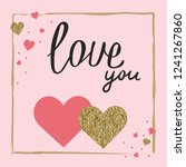love you. valentine's day... | Shutterstock .eps vector #1241267860