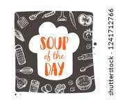 soup of the day. food concept... | Shutterstock .eps vector #1241712766