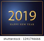 2019 new year back ground... | Shutterstock .eps vector #1241746666