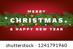 merry christmas and happy new... | Shutterstock .eps vector #1241791960