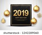 happy new year 2019.... | Shutterstock . vector #1242289060