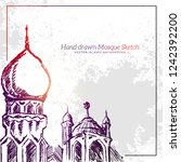 hand drawn mosque sketch... | Shutterstock .eps vector #1242392200