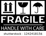 sticker  fragile   handle with... | Shutterstock .eps vector #1242418156