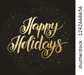 happy holidays   hand drawn... | Shutterstock .eps vector #1242668656
