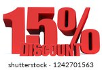 15 percent off 3d sign on white ... | Shutterstock . vector #1242701563