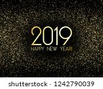 2019 happy new year card  gold... | Shutterstock .eps vector #1242790039