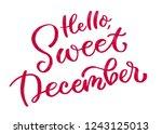 hi  sweet december. beautiful... | Shutterstock . vector #1243125013