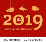 2019 chinese new year greeting... | Shutterstock .eps vector #1243178056