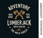 lumberjack typography. vintage... | Shutterstock .eps vector #1243253899