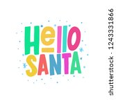 hello santa vector color hand... | Shutterstock .eps vector #1243331866
