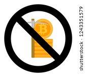 ban mine bitcoin  disallowed... | Shutterstock . vector #1243351579