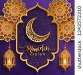 ramadan kareem greeting... | Shutterstock .eps vector #1243572310