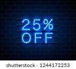 neon 25 off text banner. night... | Shutterstock .eps vector #1244172253