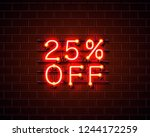 neon 25 off text banner. night... | Shutterstock .eps vector #1244172259