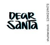 dear santa vector color... | Shutterstock .eps vector #1244219473