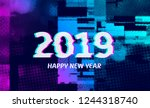 number 2019 distorted  glitch... | Shutterstock .eps vector #1244318740
