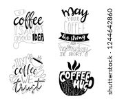coffee quote lettering. set of... | Shutterstock .eps vector #1244642860