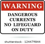 dangerous currents warning sign. | Shutterstock . vector #124479844