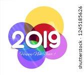 celebration 2019 colorful happy ... | Shutterstock .eps vector #1245185626