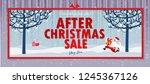 after christmas sale banner.... | Shutterstock . vector #1245367126
