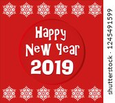 happy new year 2019 greating... | Shutterstock .eps vector #1245491599