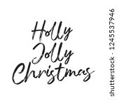 holly jolly christmas holiday... | Shutterstock .eps vector #1245537946