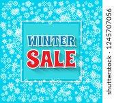 winter sale banner. snowflakes... | Shutterstock .eps vector #1245707056