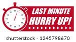 last minute hurry up  vector...   Shutterstock .eps vector #1245798670