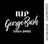 Rest in Peace text for George H.W. Bush, 41st President, Dead at 94.