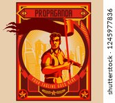 propaganda poster. man holding... | Shutterstock .eps vector #1245977836