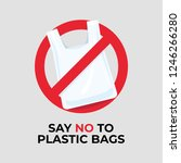 say no to plastic bags sign. | Shutterstock .eps vector #1246266280