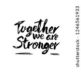 together we are stronger.... | Shutterstock .eps vector #1246561933