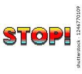 pixel art stop text detailed... | Shutterstock .eps vector #1246770109