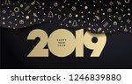 happy new year 2019. vector... | Shutterstock .eps vector #1246839880
