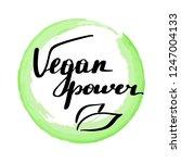 lettering inscription vegan... | Shutterstock .eps vector #1247004133