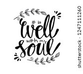 it is well with my soul. hand... | Shutterstock .eps vector #1247111260