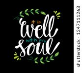it is well with my soul. hand... | Shutterstock .eps vector #1247111263