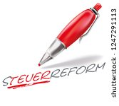 pun with ballpoint pen and tax... | Shutterstock .eps vector #1247291113