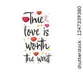 True Love Is Worth The Wait....