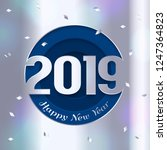 2019 happy new year greeting... | Shutterstock .eps vector #1247364823