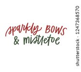 sparkly bows   mistletoe | Shutterstock .eps vector #1247368570