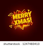 merry xmas. comic speech bubble.... | Shutterstock .eps vector #1247483413