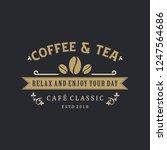 coffee   tea logo vintage | Shutterstock .eps vector #1247564686