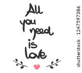 cute all you need is love... | Shutterstock .eps vector #1247597386