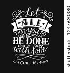 hand lettering let all that you ... | Shutterstock .eps vector #1247630380