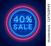 neon 40 sale text banner. night ... | Shutterstock .eps vector #1247638969