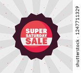 super saturday sale | Shutterstock .eps vector #1247711329